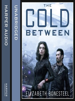 cover image of The Cold Between (A Central Corps Novel, Book 1)