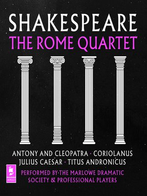 cover image of Shakespeare, The Rome Quartet