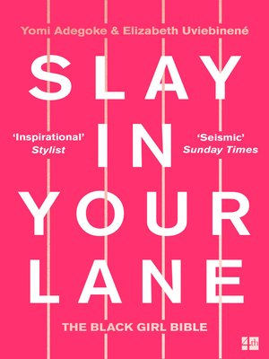 cover image of Slay In Your Lane
