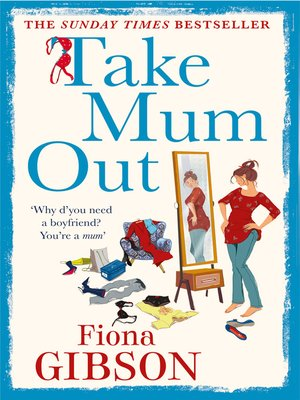 cover image of Take Mum Out