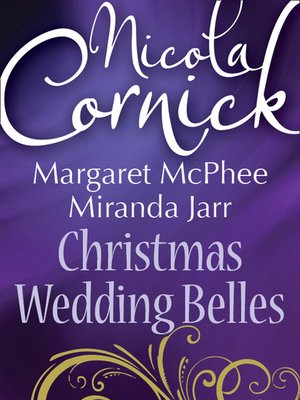 Christmas wedding belles by nicola cornick overdrive rakuten christmas wedding belles fandeluxe Image collections