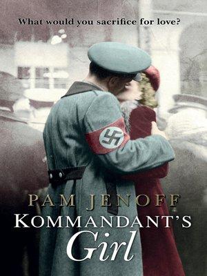 cover image of The Kommandant's Girl