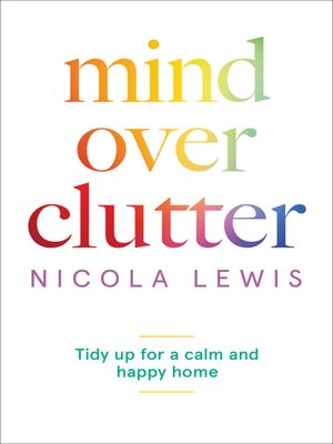 cover image of Mind Over Clutter