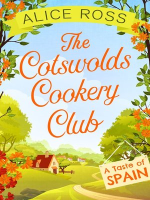 cover image of The Cotswolds Cookery Club: A Taste of Spain