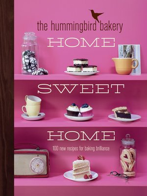 cover image of The Hummingbird Bakery Home Sweet Home