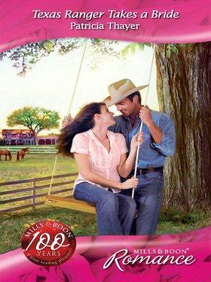 cover image of Texas Ranger Takes a Bride
