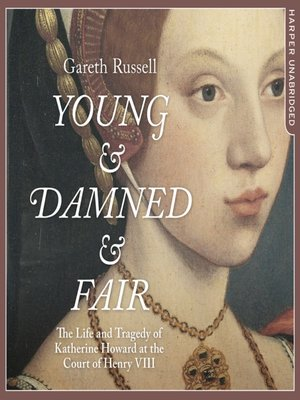 cover image of Young and Damned and Fair