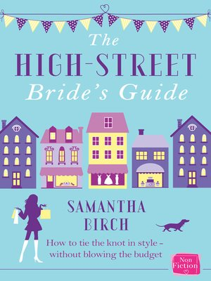 cover image of The High-Street Bride's Guide