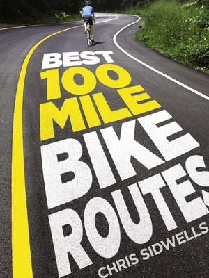 cover image of Best 100-Mile Bike Routes