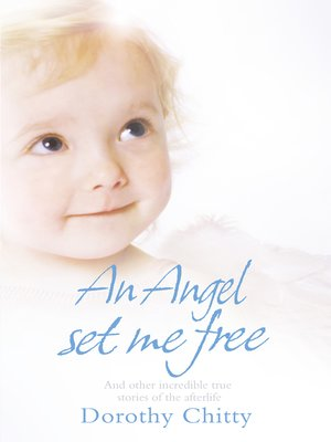 cover image of An Angel Set Me Free
