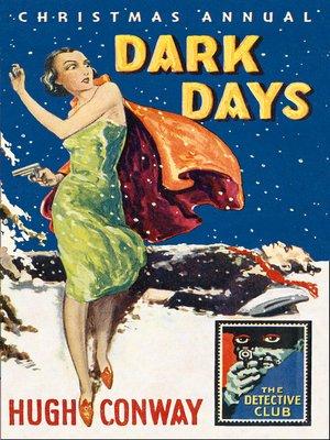 cover image of Dark Days and Much Darker Days