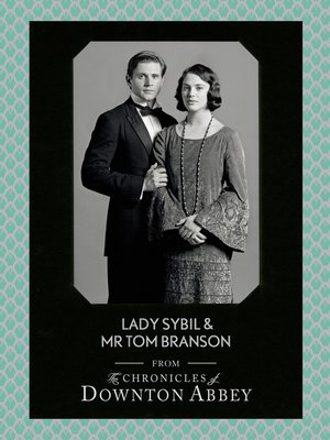 cover image of Lady Sybil and Mr Tom Branson (Downton Abbey Shorts, Book 4)