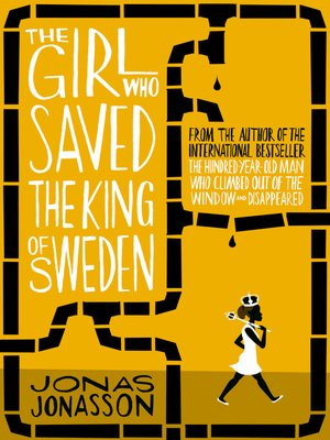 cover image of The Girl Who Saved the King of Sweden