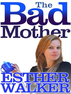 cover image of The Bad Mother