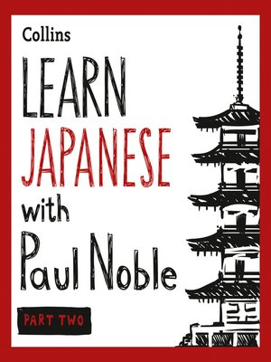 cover image of Learn Japanese with Paul Noble for Beginners, Part 2