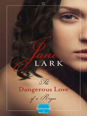 cover image of The Dangerous Love of a Rogue