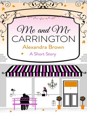 cover image of Me and Mr Carrington
