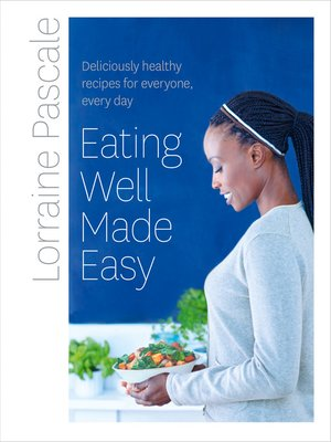 cover image of Eating Well Made Easy