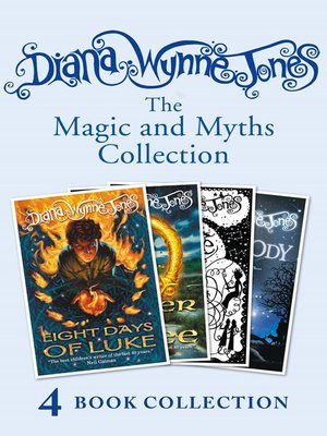 cover image of Diana Wynne Jones's Magic and Myths Collection (The Game, the Power of Three, Eight Days of Luke, Dogsbody)
