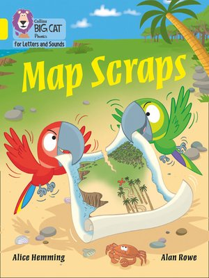 cover image of Collins Big Cat Phonics for Letters and Sounds – Map Scraps