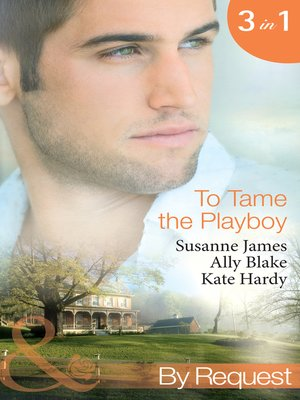 cover image of To Tame the Playboy