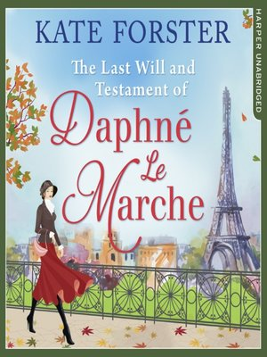 cover image of The Last Will and Testament of Daphné Le Marche