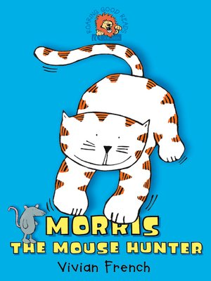 cover image of Morris the Mouse Hunter