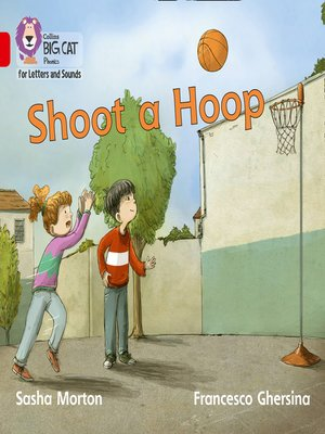 cover image of Collins Big Cat Phonics for Letters and Sounds – Shoot a Hoop