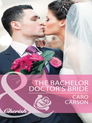 cover image of The Bachelor Doctor's Bride