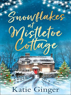 cover image of Snowflakes at Mistletoe Cottage