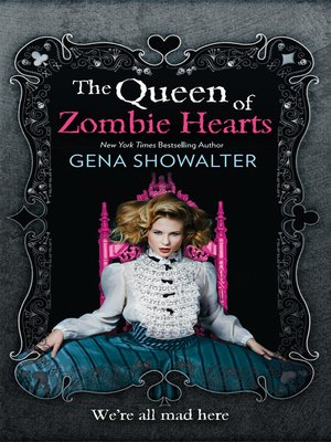 cover image of The Queen of Zombie Hearts