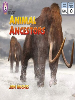 cover image of Collins Big Cat – Animal Ancestors