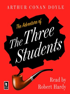 cover image of The Adventure of the Three Students
