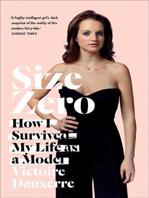 Size Zero by Victoire Dauxerre · OverDrive: eBooks