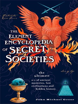 cover image of The Element Encyclopedia of Secret Societies