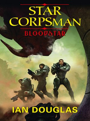 cover image of Bloodstar (Star Corpsman, Book 1)