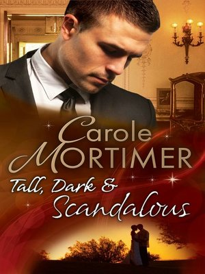 cover image of Tall, Dark & Scandalous