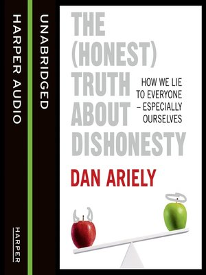 cover image of The (Honest) Truth About Dishonesty