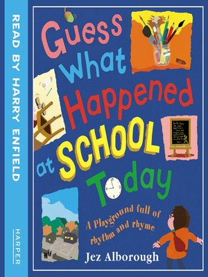 cover image of Guess What Happened at School Today