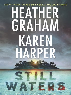 cover image of Still Waters: The Island / Below the Surface