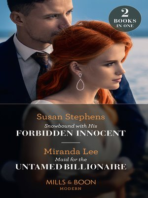 cover image of Snowbound With His Forbidden Innocent / Maid For the Untamed Billionaire