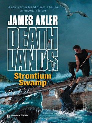 cover image of Strontium Swamp