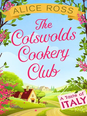 cover image of The Cotswolds Cookery Club: A Taste of Italy