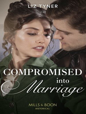 cover image of Compromised Into Marriage