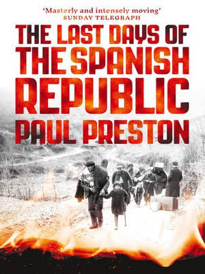 cover image of The Last Days of the Spanish Republic