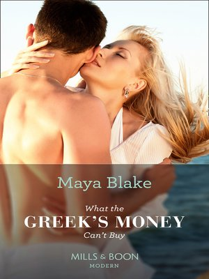 cover image of What the Greek's Money Can't Buy