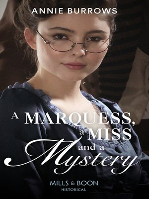 cover image of A Marquess, a Miss and a Mystery
