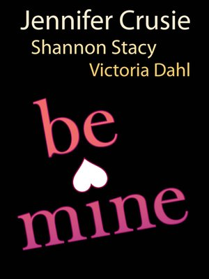 cover image of Be Mine