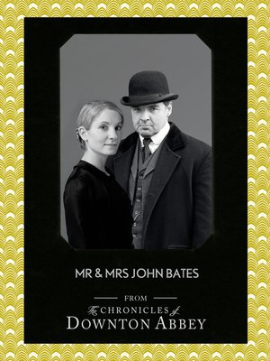 cover image of Mr and Mrs John Bates (Downton Abbey Shorts, Book 9)