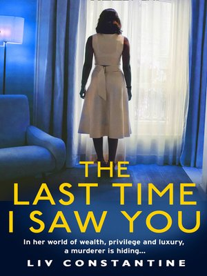 cover image of The Last Time I Saw You